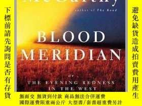 二手書博民逛書店英文原版罕見血色子午線 Blood Meridian: Or the Evening Redness in the