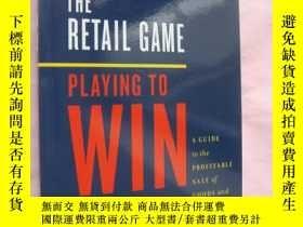 二手書博民逛書店The罕見retail Game: Playing to Win