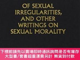 二手書博民逛書店Of罕見Sexual Irregularities, And Other Writings On Sexual M