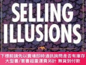 二手書博民逛書店Selling罕見illusions: The cult of multiculturalism in Canad