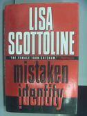 【書寶二手書T5/原文書_QCO】mistaken identity_Lisa Scottoline