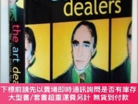二手書博民逛書店The罕見Art Dealers, Revised & Expanded: The Powers Behind t