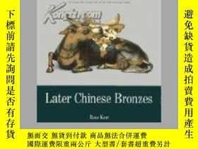 二手書博民逛書店晚期中國青銅器罕見Later Chinese BronzesY6