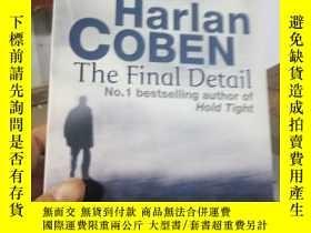 二手書博民逛書店The罕見Final Detail Harlan Coben.Y