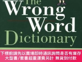 二手書博民逛書店The罕見Wrong Word DictionaryY255174 Dowling, Dave Indepen