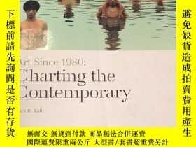 二手書博民逛書店罕見Art Since 1980: Charting the C