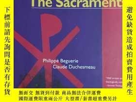 二手書博民逛書店英文原版:How罕見to understand the sacramentsY367822 Philippe