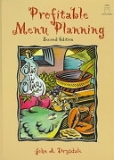 二手書博民逛書店 《Profitable Menu Planning》 R2Y ISBN:0136469442│Pearson College Division