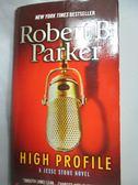 【書寶二手書T3/原文小說_LNK】High Profile_Parker, Robert B.