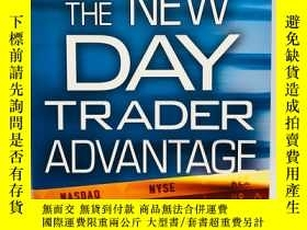 二手書博民逛書店The罕見New Day Trader Advantage: S