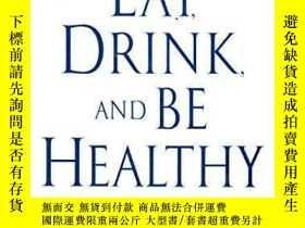 二手書博民逛書店Eat,罕見Drink, And Be Healthy: The Harvard Medical School G