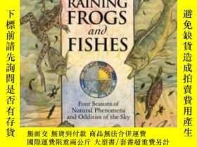 二手書博民逛書店It s罕見Raining Frogs And Fishes: Four Seasons Of Natural P