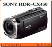 【福笙】SONY HDR-CX450 (索尼公司貨 ) 送64GB+FV50原電第2顆+座充+120CM大腳架+原廠背包+保護貼