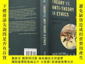 二手書博民逛書店THEORY罕見VS. ANTI-THEORY IN ETHIC
