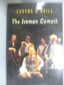 【書寶二手書T3/原文小說_OFD】The Iceman Cometh_O'Neill, Eugene