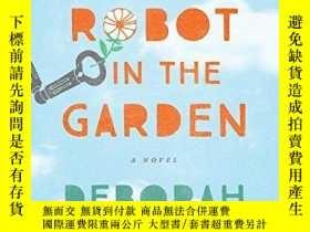 二手書博民逛書店A罕見Robot In The GardenY256260 Deborah Install Sourceboo