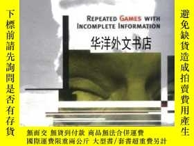 二手書博民逛書店【罕見】Repeated Games With Incomplete InformationY226683 R