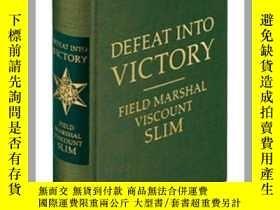 二手書博民逛書店Defeat罕見Into Victory(預訂)Y259188