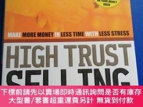 二手書博民逛書店High罕見Trust Selling: Make More Money in Less Time With Le