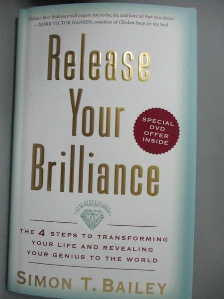 【書寶二手書T1/心理_JJU】Release Your Brilliance-The 4 Steps to Transf..._Bailey