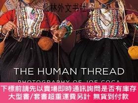 二手書博民逛書店【罕見】The Human Thread: Photography of Joe CocaY27248 Joe