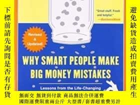 二手書博民逛書店Why罕見Smart People Make Big Money Mistakes And How To Corr