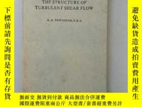 二手書博民逛書店舊書罕見英文版 THE STRUCTURE OF TURBULENT SHEAR FLOW 湍流剪流的結構 第2版