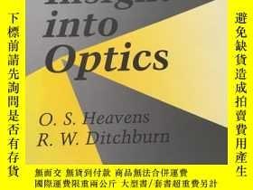 二手書博民逛書店INSIGHT罕見INTO OPTICSY23470 O.S.Heavnes WILEY 出版1991
