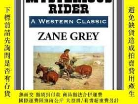 二手書博民逛書店The罕見Mysterious RiderY410016 Zane Grey Start Publishing