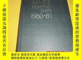 二手書博民逛書店JANES罕見FIGHTING SHIPS 1980-81255