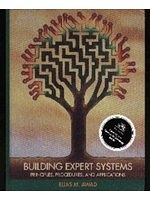 二手書博民逛書店《Building expert systems : principles, procedures, and applications》 R2Y ISBN:0314066268