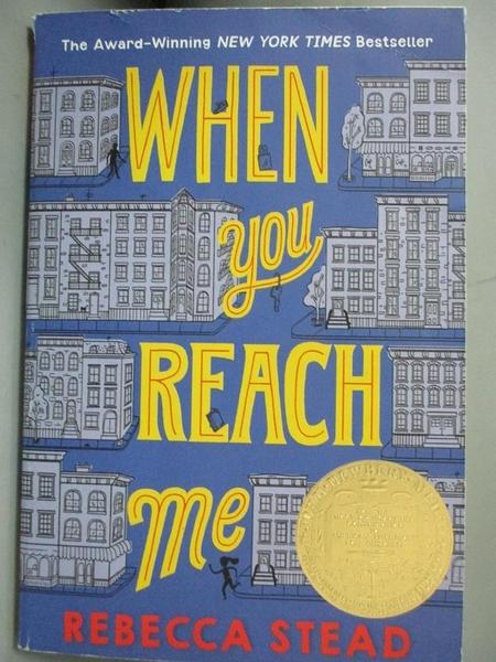 【書寶二手書T1/原文小說_NPB】When You Reach Me_Stead, Rebecca