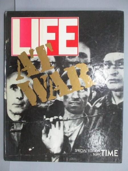 【書寶二手書T7/歷史_RIW】LIFE_At War