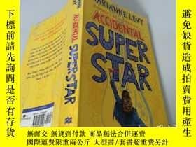 二手書博民逛書店Accidental罕見Super Star:意外的超級明星Y200392