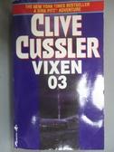 【書寶二手書T9/原文小說_NDA】Vixen 03_Cussler, Clive