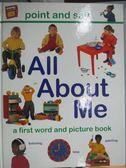 【書寶二手書T8/少年童書_ZCP】All About Me : a very first picture book_S