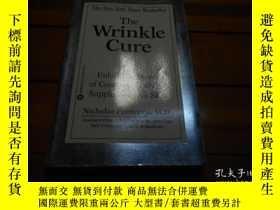 二手書博民逛書店THE罕見WRINKLE CURE 皺紋治療Y20470 Nic