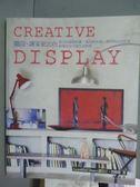 【書寶二手書T4/設計_QNT】CREATIVE DISPLAY-擺設,讓家更出色_潔拉汀‧詹姆斯