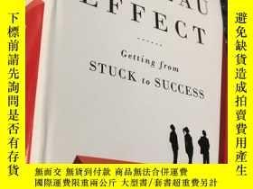 二手書博民逛書店the罕見PLATEAU EFFECT Getting from STUCK toSUCCESS (精裝)Y5