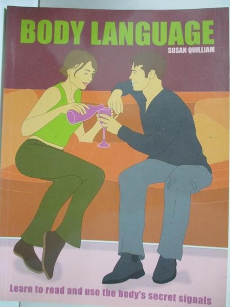 【書寶二手書T8/傳記_FLL】Body Language_Quilliam, Susan