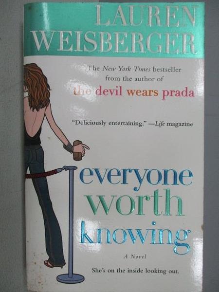 【書寶二手書T6/原文小說_MSE】Everyone worth Knowing_Lauren Weisberger