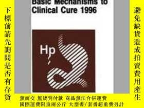 二手書博民逛書店Helicobacter罕見Pylori: Basic Mechanisms to Clinical Cure 1