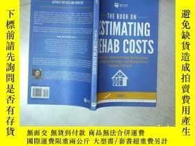 二手書博民逛書店THE罕見BOOK ON ESTIMATING REHAB COSTS 估計康復費用的書 16開 02Y261