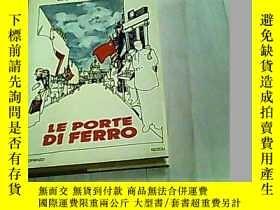 二手書博民逛書店LE罕見PORTE DI FERRO--Rizzoli Edit