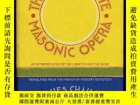 二手書博民逛書店The罕見Magic Flute, Masonic OperaY364682 Jacques Chailley