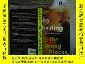 二手書博民逛書店ALL罕見THE WRONG PLACES 所有錯誤的地方...B1Y261116