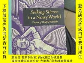 二手書博民逛書店Seeking罕見Silence in a Noisy WotldY366445 如圖 如圖