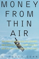 二手書 Money from Thin Air: The Story of Craig McCaw, the Visionary who Invented the Cell Phone Indust R2Y 0812926978