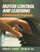 二手書博民逛書店《Motor Control and Learning: A Behavioral Emphasis》 R2Y ISBN:073604258X