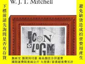 二手書博民逛書店Iconology:罕見Image, Text, Ideolog